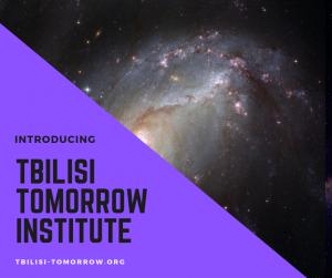 Introducing The Tbilisi Tomorrow Institute