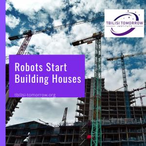 Robots start building houses